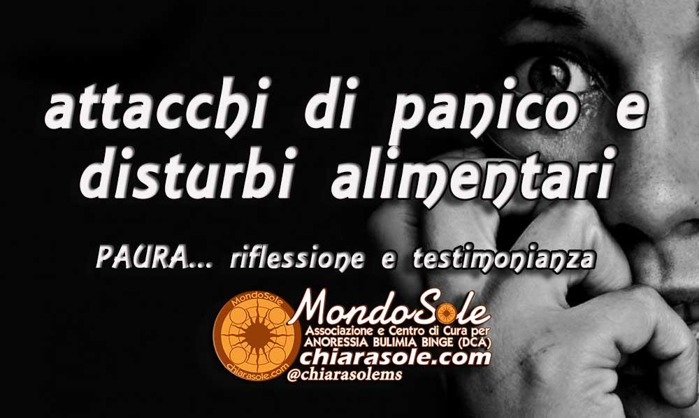 Popolare attacchi di panico e disturbi alimentari paura testimonianza OR58